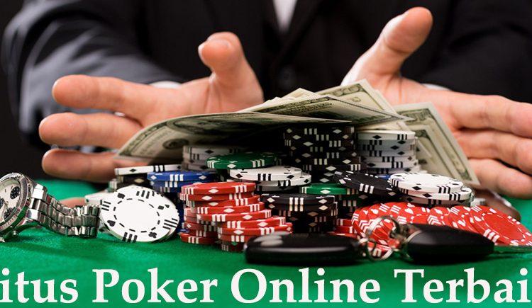 Agen Judi Online Poker Idn Terbaik Indonesia Yaitu POKERAB